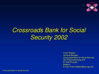 Crossroads Bank for Social Security 2002