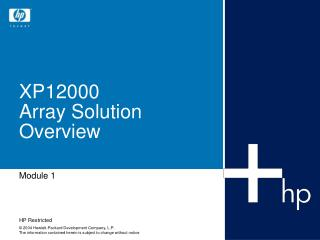 XP12000 Array Solution Overview
