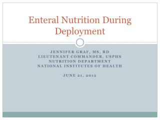 Enteral Nutrition During Deployment