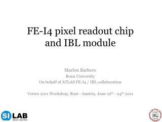 FE-I4 pixel readout chip and IBL module