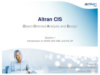 Altran CIS O bject- O riented  A nalysis and  D esign