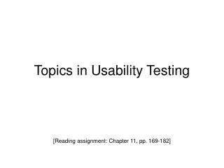 Topics in Usability Testing