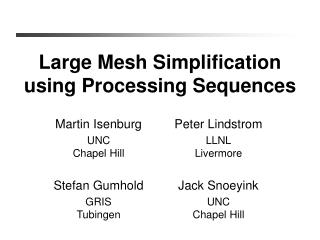 Large Mesh Simplification using Processing Sequences