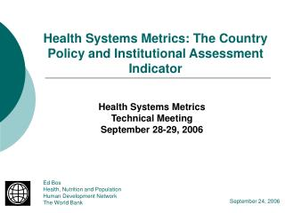 Health Systems Metrics: The Country Policy and Institutional Assessment Indicator
