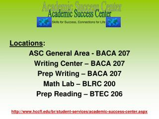 Locations : ASC General Area - BACA 207 Writing Center – BACA 207 Prep Writing – BACA 207