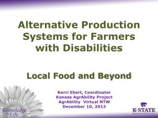 Alternative Production Systems for Farmers  with Disabilities