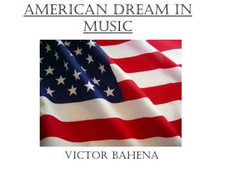 American Dream in Music