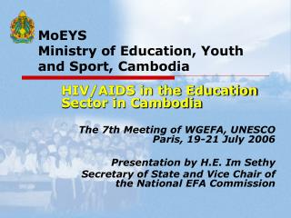 MoEYS    Ministry of Education, Youth       and Sport, Cambodia