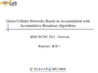 Green Cellular Networks Based on Accumulation with Accumulative Broadcast Algorithms