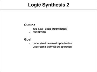 Logic Synthesis 2