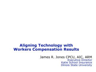 Aligning Technology with Workers Compensation Results