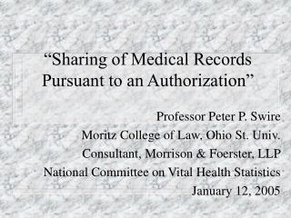 """Sharing of Medical Records Pursuant to an Authorization"""