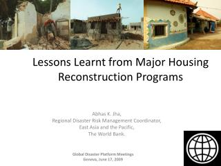 Lessons Learnt from Major Housing Reconstruction Programs