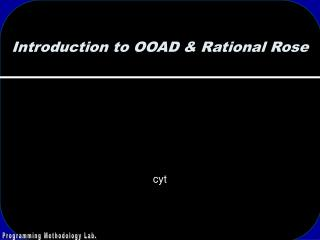 Introduction to OOAD & Rational Rose