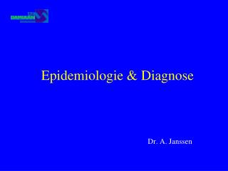 Epidemiologie & Diagnose