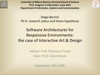 Advisor: Prof. Francesco Tisato  Tutor: Prof. Carla Simone September 23th 2009