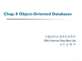 Chap. 8 Object-Oriented Databases