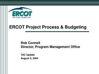 ERCOT Project Process & Budgeting
