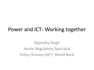 Power and ICT- Working together