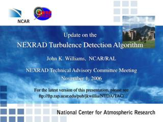 Update on the NEXRAD Turbulence Detection Algorithm