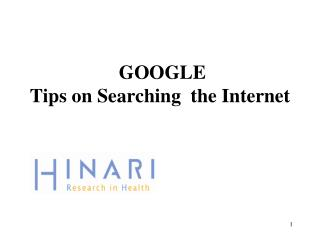 GOOGLE Tips on Searching  the Internet