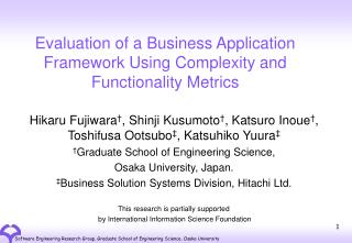 Evaluation of a Business Application Framework Using Complexity and Functionality Metrics