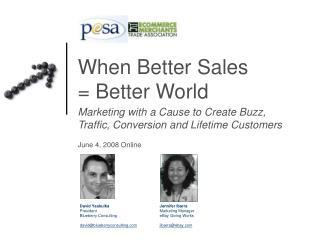 When Better Sales = Better World