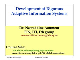 Development of Rigorous Adaptive Information Systems