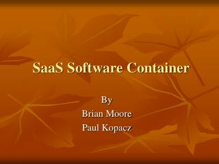 SaaS Software Container