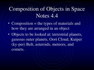 Composition of Objects in Space Notes 4.4