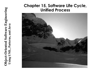 Chapter 15, Software Life Cycle, Unified Process