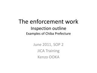 The enforcement work Inspection outline Examples of Chiba Prefecture