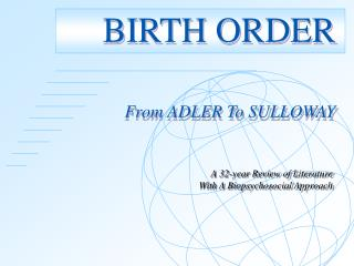 BIRTH ORDER From ADLER To SULLOWAY