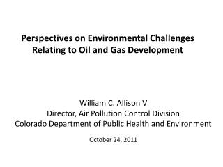 Perspectives on Environmental Challenges Relating to Oil and Gas Development