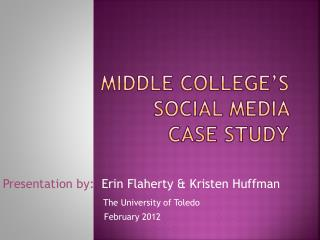 Middle College's  Social Media  Case Study