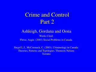 Crime and Control Part 2