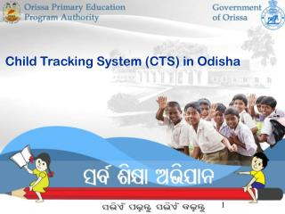 Child Tracking System (CTS) in Odisha