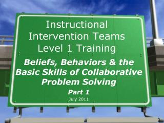Instructional Intervention Teams  Level 1 Training