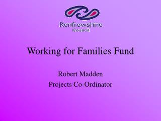 Working for Families Fund