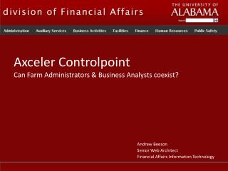 Axceler Controlpoint Can Farm Administrators & Business Analysts coexist?