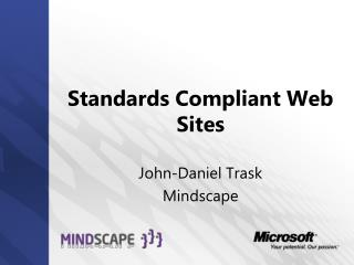 Standards Compliant Web Sites