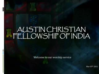 Austin Christian  Fellowship of India
