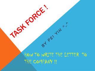 Task force !