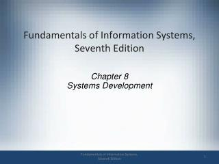 Fundamentals of Information Systems, Seventh Edition