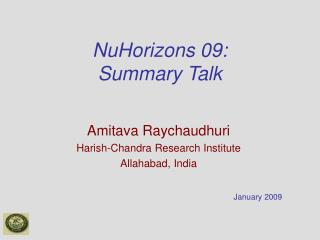 NuHorizons 09:  Summary Talk
