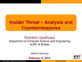 Insider Threat – Analysis and Countermeasures