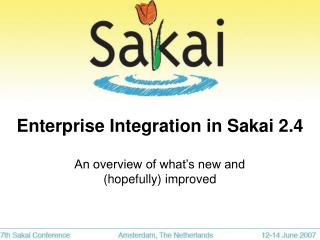 Enterprise Integration in Sakai 2.4