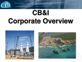 CB&I Corporate Overview