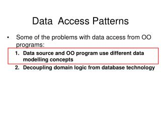 Data  Access Patterns