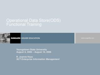 Operational Data Store(ODS) Functional Training